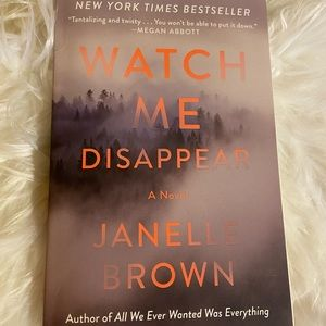 Watch me Disappear by Janelle Brown Brand New Book